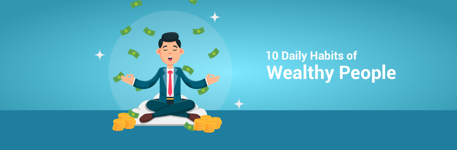 ten daily habits of  wealthy people